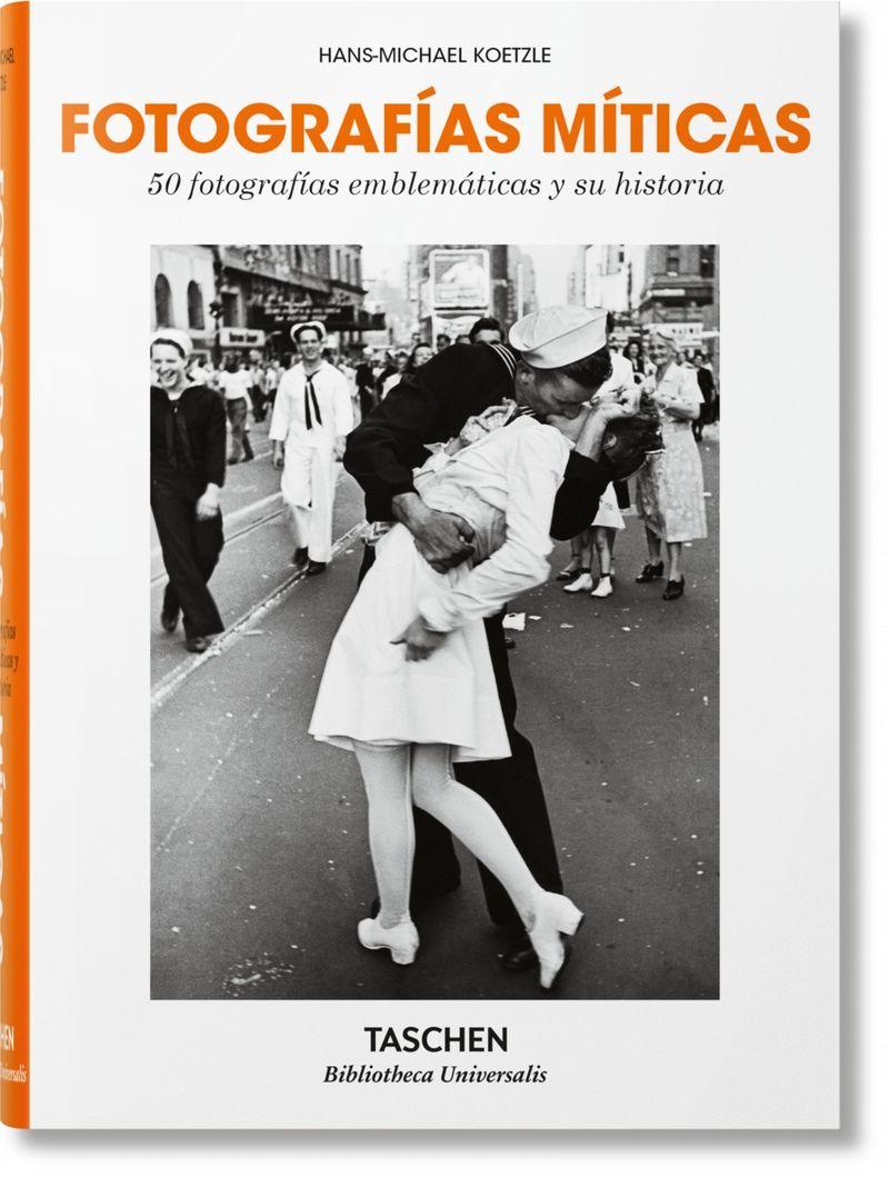 FOTOGRAFIAS MITICAS - 50 FOTOGRAFIAS EMBLEMATICAS Y SU HISTORIA