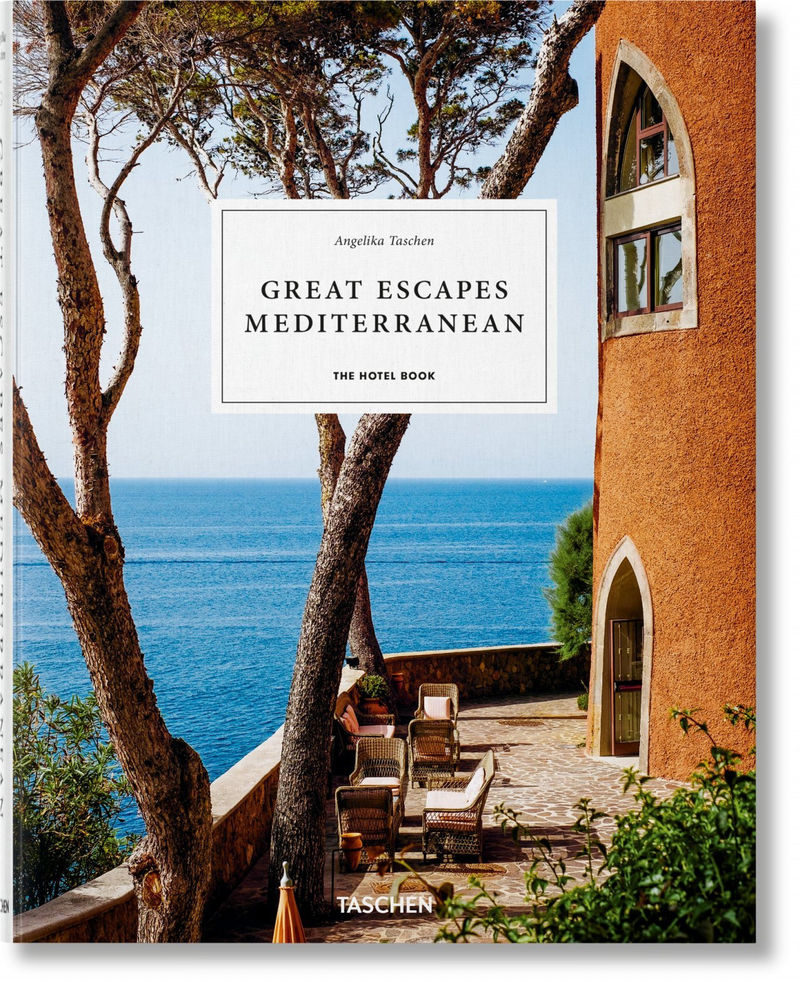 (3 ED) GREAT ESCAPES - MEDITERRANEAN. THE HOTEL BOOK