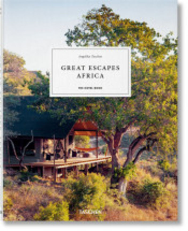 GREAT ESCAPES: AFRICA - THE HOTEL BOOK (2019)