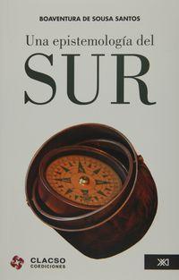 Una epistemologia del sur - Boaventura De Sousa Santos