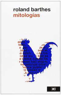 Mitologias (2ª Ed) - Roland Barthes