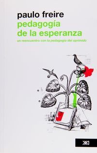 Pedagogia De La Esperanza - Paulo Freire