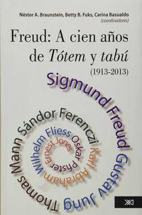 FREUD - A CIEN AÑOIS DE TOTEM Y TABU