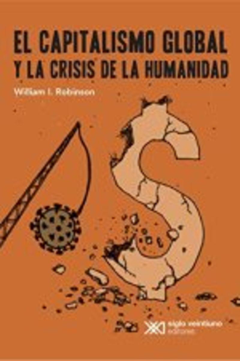 EL CAPITALISMO GLOBAL Y LA CRISIS DE LA HUMANIDAD