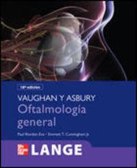 OFTALMOLOGIA GENERAL DE VAUGHAN Y ASBURY (18ª ED)