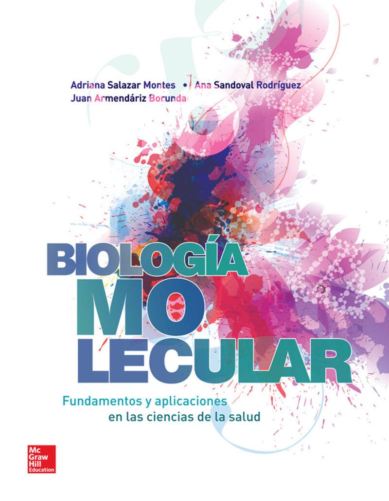 Biologia Molecular - Fundamentos Y Aplicaciones En Ciencias De La Salud - Adriana Salazar