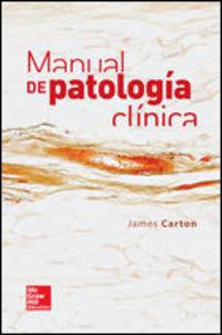 Manual De Patologia Clinica - J. Carton