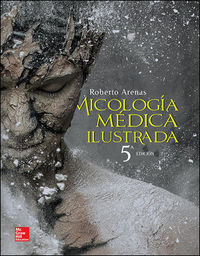 (5ª Ed)  Micologia Medica Ilustrada - Roberto Arenas