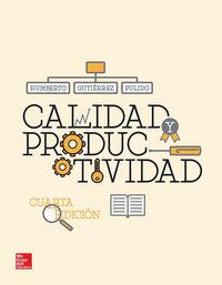 (4ª Ed. )  Calidad Y Productividad - Humberto Gutierrez