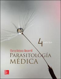 (4ª Ed. )  Parasitologia Medica - Marco A. Becerril