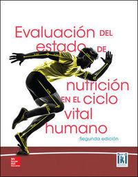 (2ª ED. )  EVALUACION DEL ESTADO DE NUTRICION EN EL CICLO VITAL HUMANO