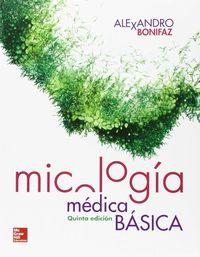 (5ª Ed)  Micologia Medica Basica - Alexandro Bonifaz