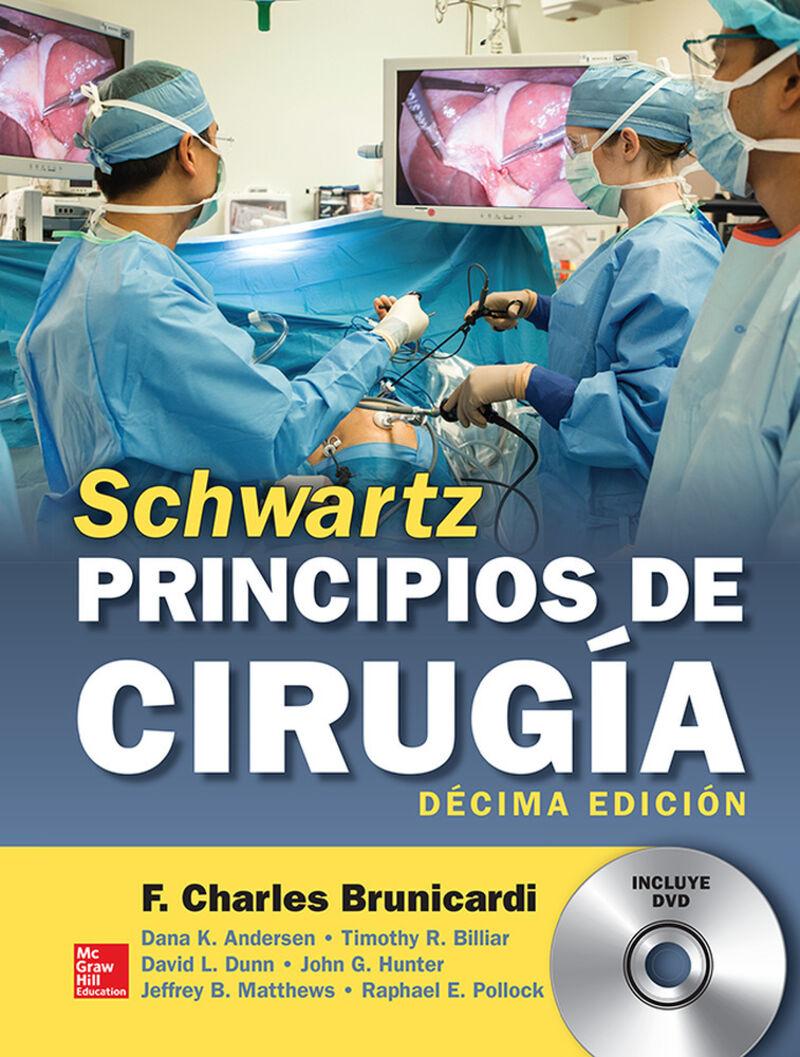 (10 Ed) Schwartz - Principios De Cirugia - F. Charles Brunicardi