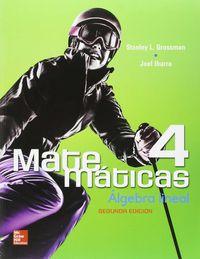 (2 ED) MATEMATICAS 4 - ALGEBRA LINEAL