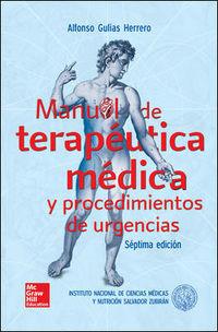 (7 ED) MANUAL DE TERAPEUTICA MEDICA Y PROCEDIMIENTOS DE URGENCIAS