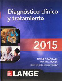 Diagnostico Clinico Y Tratamiento - Maxine A.  Papadakis  /  Stephen J.   Mcphee  /  Michael W.  Rabow