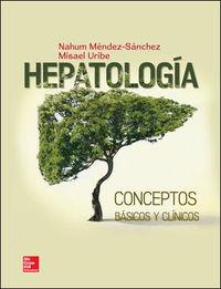 HEPATOLOGIA - CONCEPTOS BASICOS Y CLINICOS
