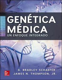 GENETICA MEDICA - UN ENFOQUE INTEGRADO