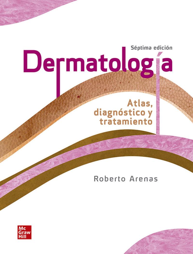 (7 ED) DERMATOLOGIA - ATLAS, DIAGNOSTICO Y TRATAMIENTO