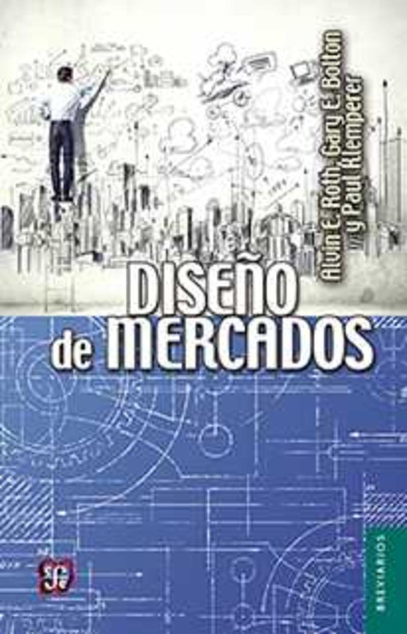 DISEÑO DE MERCADOS