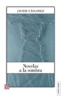 NOVELAS A LA SOMBRA