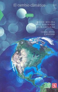 CAMBIO CLIMATICO, EL - CAUSAS, EFECTOS Y SOLUCIONES