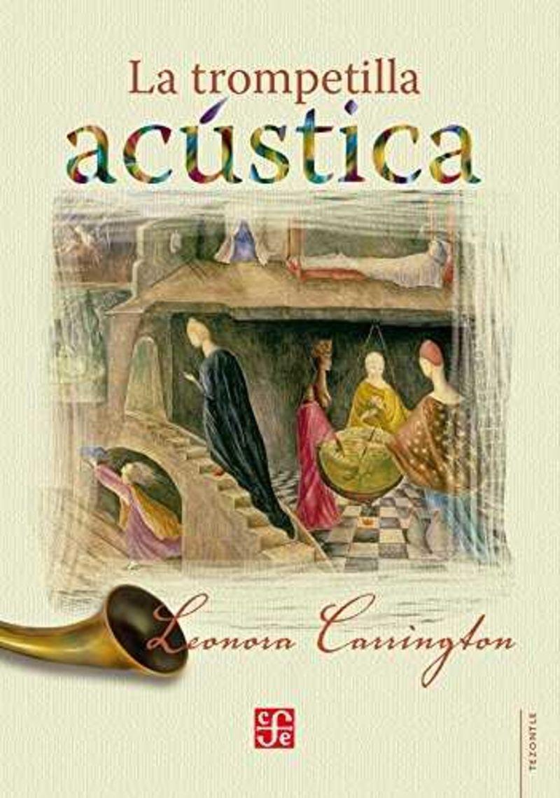 La trompetilla acustica - Leonora Carrington