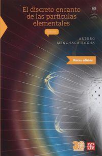 El discreto encanto de las particulas elementales - Arturo Menchaca Rocha