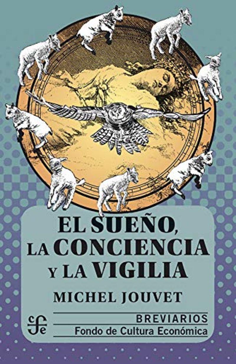 SUEÑO, LA CONCIENCIA Y LA VIGILIA, EL