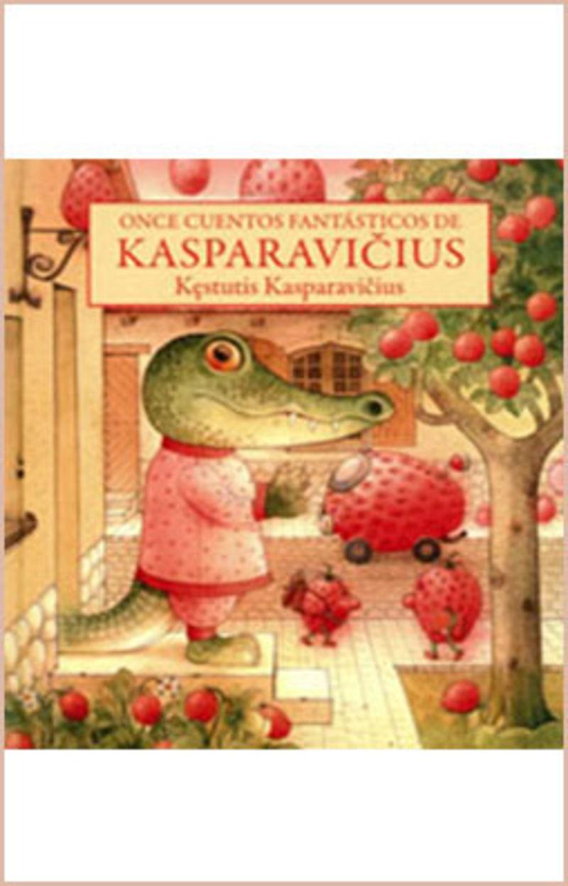 once cuentos fantasticos de kasparavicius - Kestutis Kasparavicius