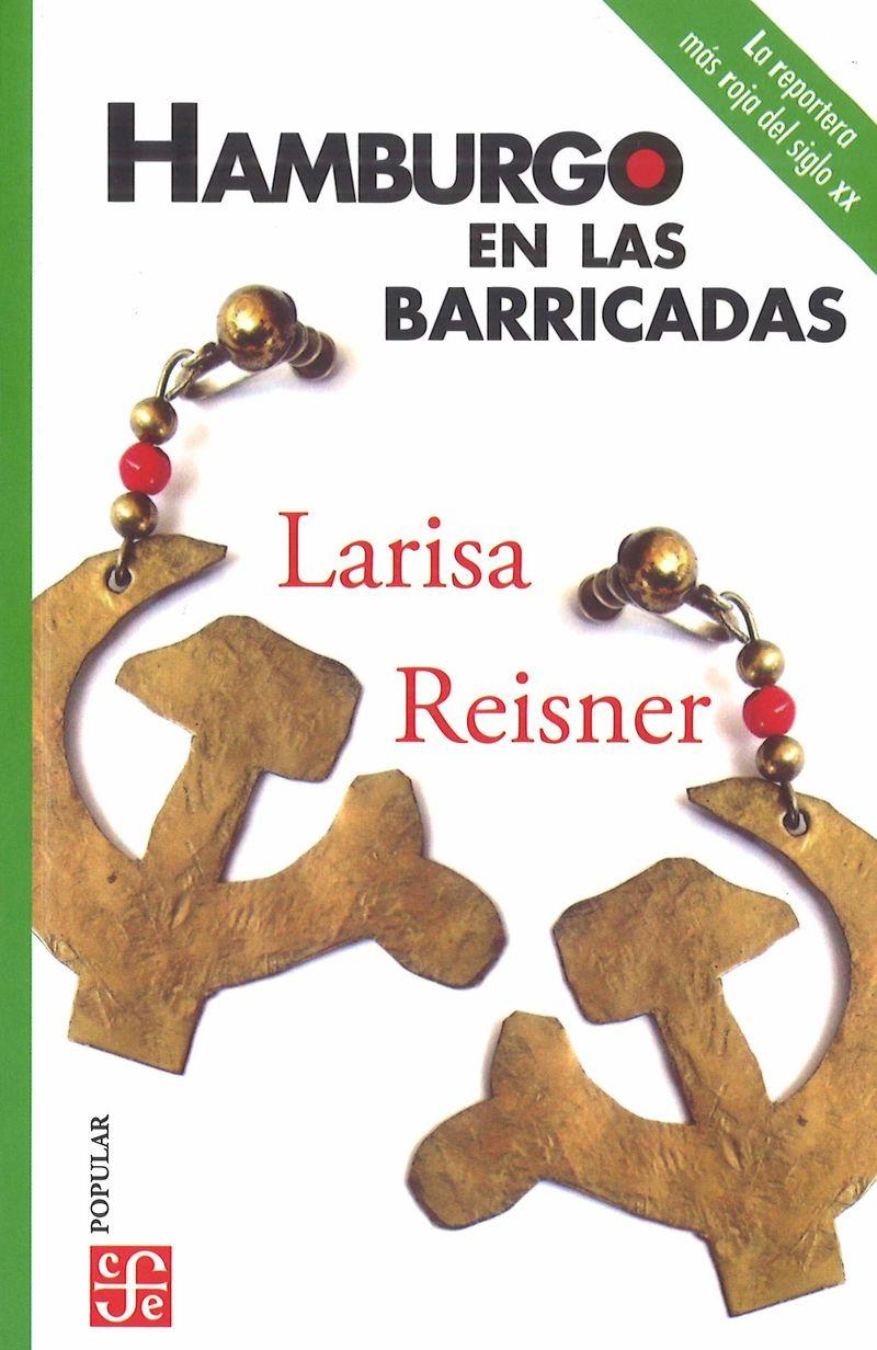 Hamburgo En Las Barricadas - Larisa Reisner