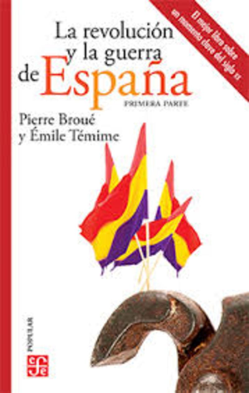 REVOLUCION Y LA GUERRA DE ESPAÑA, LA I