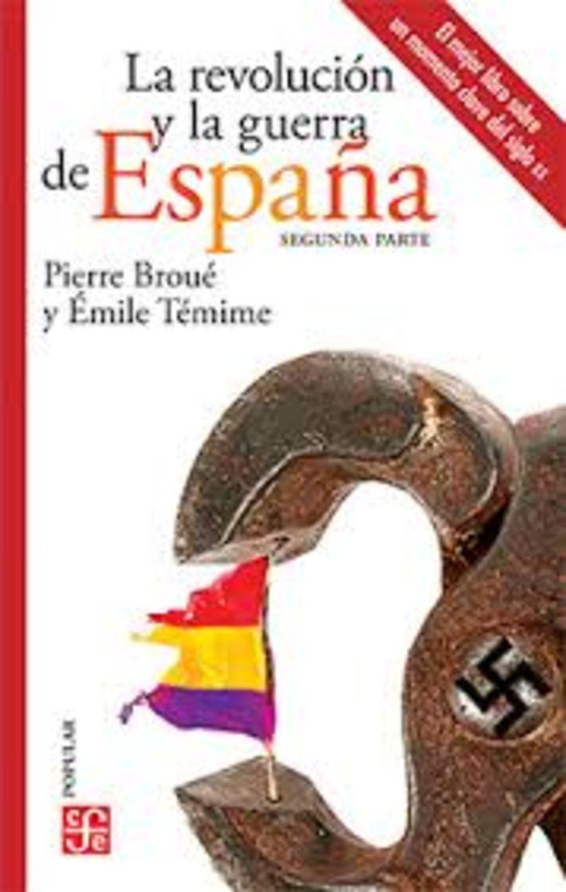 REVOLUCION Y LA GUERRA DE ESPAÑA, LA II