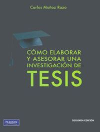 (2 ED) COMO ELABORAR Y ASESORAR UNA INVESTIGACION DE TESIS