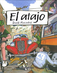 El atajo - David Macaulay