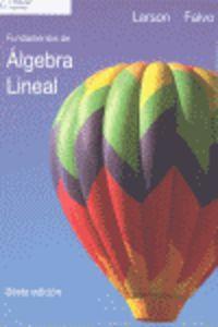 FUNDAMENTOS DE ALGEBRA LINEAL (6ª ED)