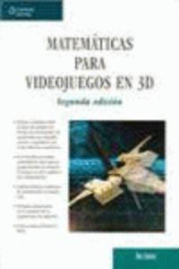 (2ª ED) MATEMATICAS PARA VIDEOJUEGOS EN 3D
