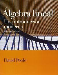 (3ª ED) ALGEBRA LINEAL - UNA INTRODUCCION MODERNA