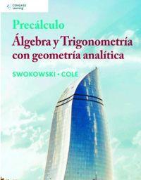 PRECALCULO - ALGEBRA Y TRIGONOMETRIA CON GEOMETRIA ANALITICA
