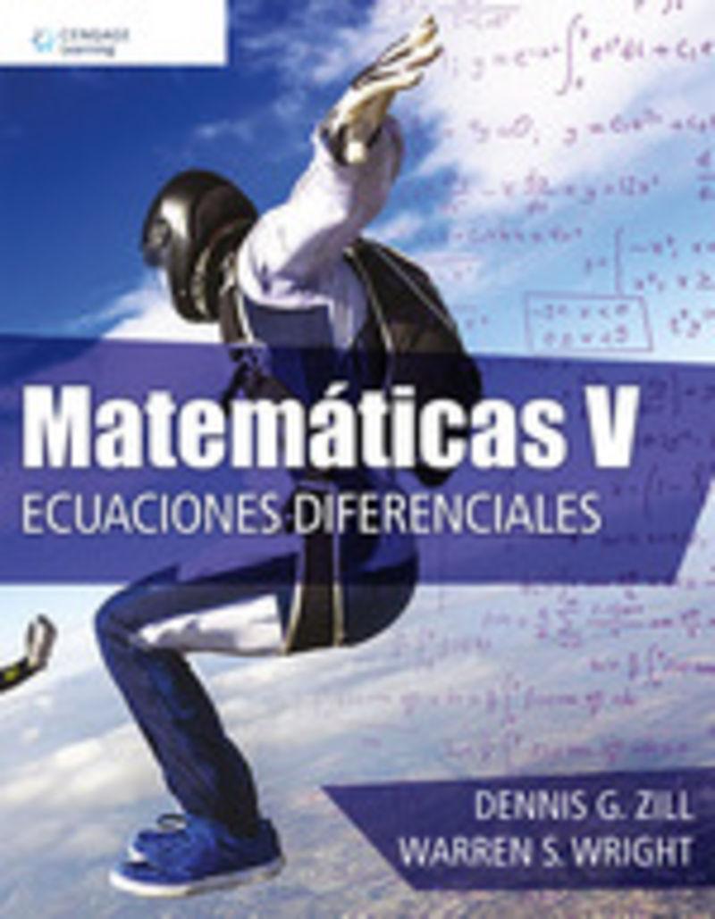 MATEMATICAS V - ECUACIONES DIFERENCIALES