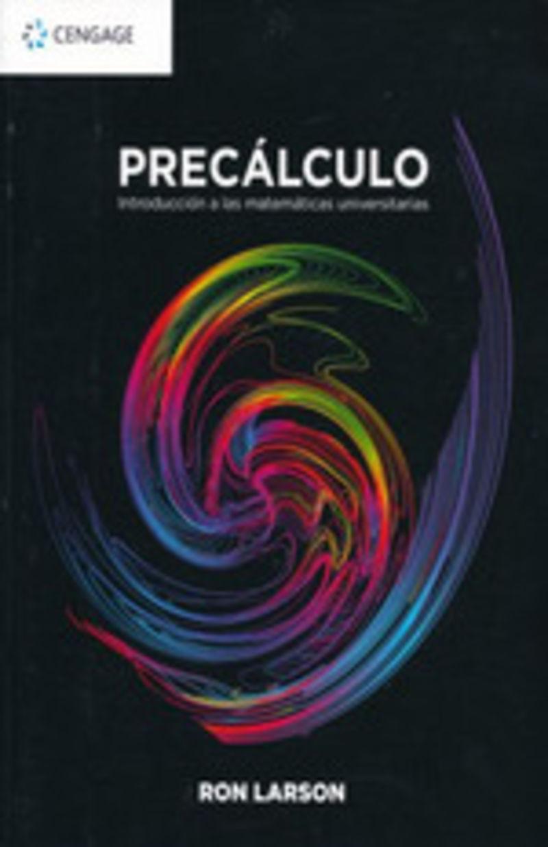 PRECALCULO - INTRODUCCION A LAS MATEMATICAS UNIVERSITARIAS