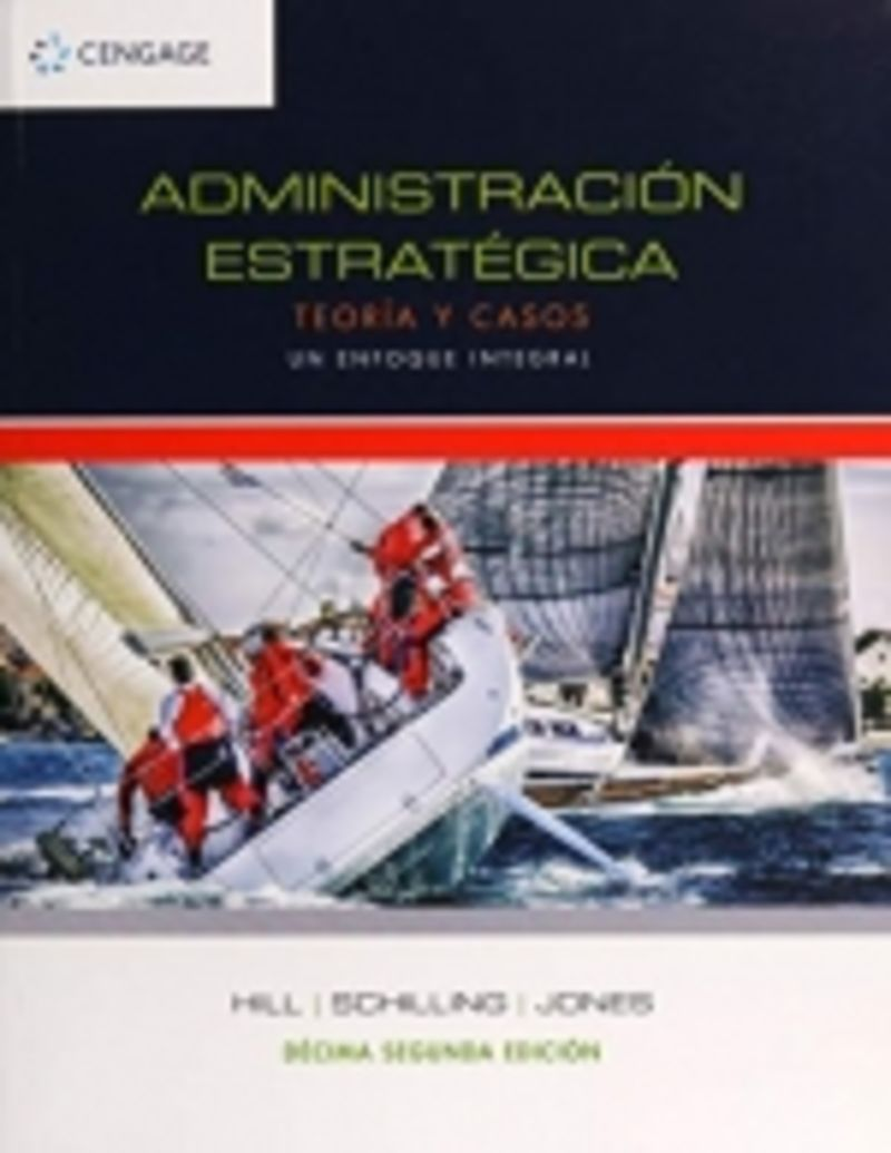 (12 ED) ADMINISTRACION ESTRATEGICA - TEORIA Y CASOS