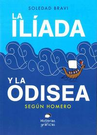 La iliada y la odisea - Homero / Soledad Bravi (il. )