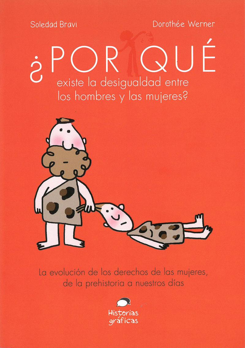 ¿por Que Existe La Desigualdad Entre Los Hombres Y Las Mujeres? - Soledad Bravi / Dorothee Werner