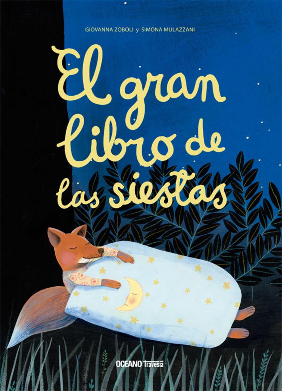 GRAN LIBRO DE LAS SIESTAS, EL - BESTIAS DE LA NOCHE 2