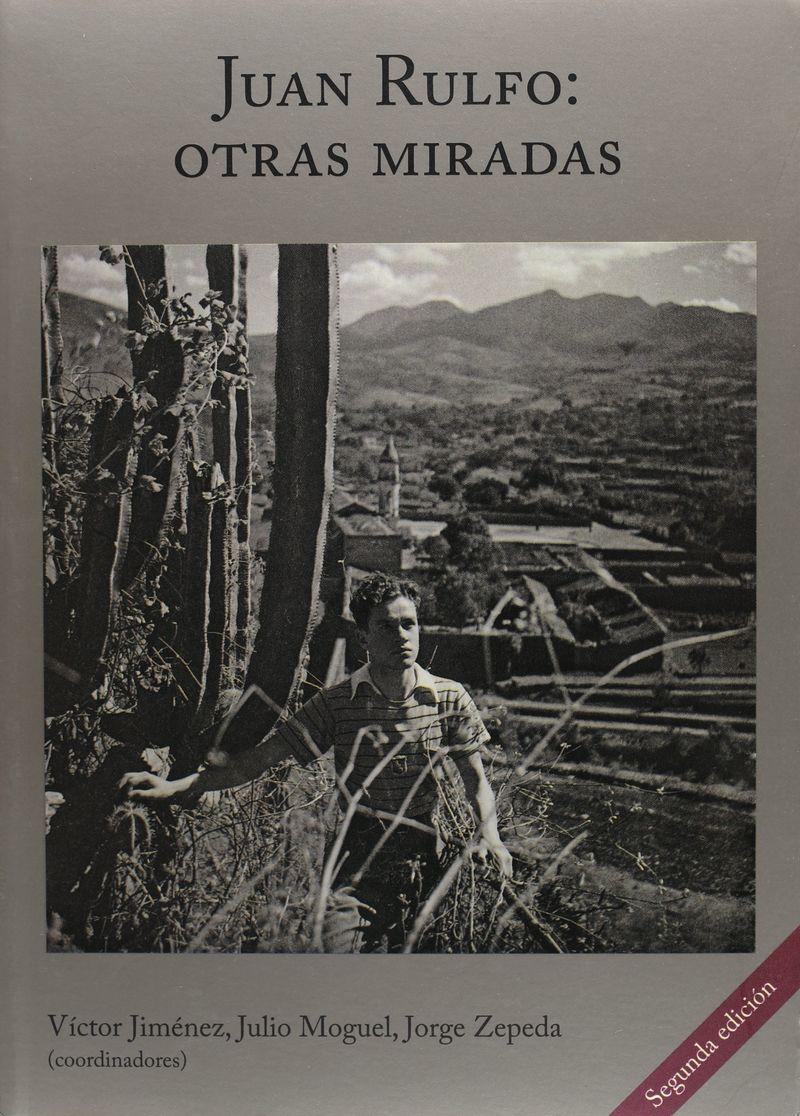 JUAN RULFO - OTRAS MIRADAS