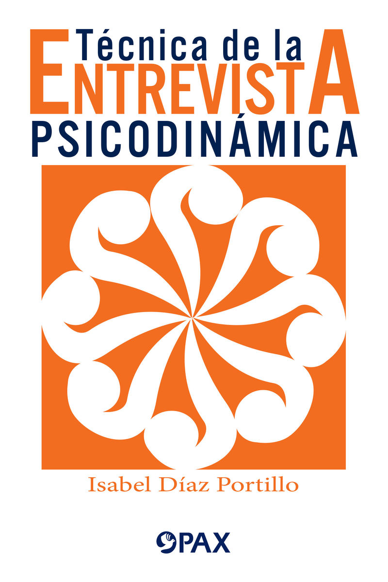 TECNICA DE LA ENTREVISTA PSICODINAMICA