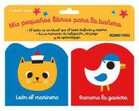 Leon El Marinero Y Ramona La Gaviota (libro Para La Bañera) - Geraldine Cosneau