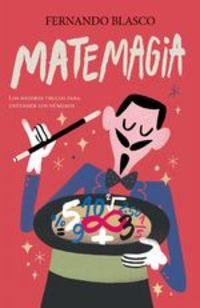 Matemagia (edición Mexicana) - Fernando Blasco