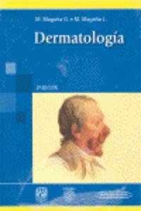Dermatologia (2ª Ed) - Mario Magaña Garcia / Mario Magaña Lozano